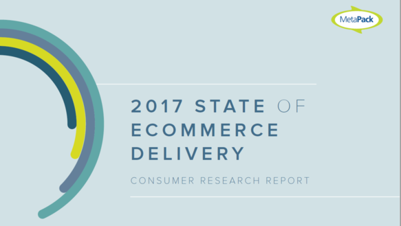 Metapack 2017 State of Ecommerce Delivery Consumer Research Report Screenshot